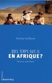 Quel temps fait-il en Afrique ? : romans