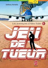 Les aventures d'Alex Rider. Volume 4, Jeu de tueur