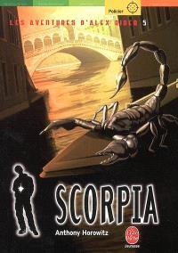 Les aventures d'Alex Rider. Volume 5, Scorpia