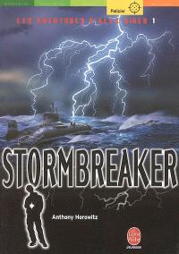 Les aventures d'Alex Rider. Volume 1, Stormbreaker : Alex Rider, quatorze ans, espion malgré lui