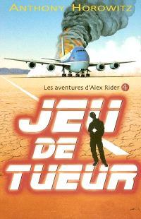 Alex Rider, quatorze ans, espion malgré lui. Volume 4, Jeu de tueur