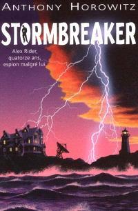 Alex Rider, quatorze ans, espion malgré lui. Volume 1, Stormbreaker