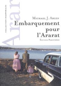 Embarquement pour l'Ararat