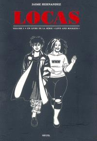 Un livre de la série Love and rockets, Locas. Volume 1