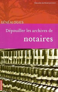 Dépouiller les archives de notaires