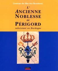 L'ancienne noblesse du Périgord subsistant en Dordogne