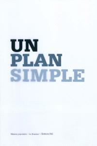 Un plan simple : perspective, scène, écran : expositions, Montreuil, Maison populaire, janvier-décembre 2009