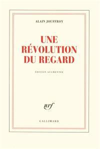 Une révolution du regard