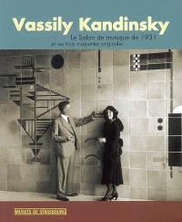 Vassily Kandinsky : le Salon de musique de 1931 et ses trois maquettes originales