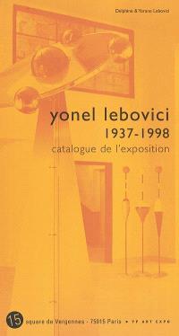 Yonel Lebovici (1937-1998) : exposition, Paris, 15 square de Vergennes, janvier 2003