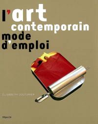 L'art contemporain, mode d'emploi
