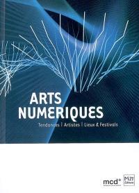 Arts numériques : tendances, artistes, lieux & festivals