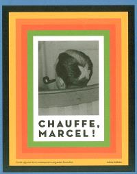 Chauffe, Marcel !
