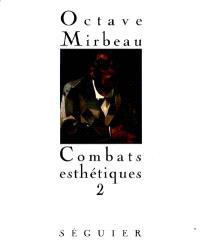 Combats esthétiques. Volume 2, 1893-1914