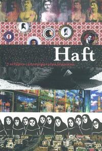 Haft : 7 artistes contemporains iraniens : exposition, Boulogne-Billancourt, 6 nov. 2003-11 janv. 2004