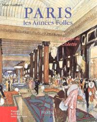 Paris, les années folles : au temps de Colette