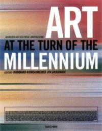 Art at the turn of the millennium = L'art au tournant de l'an 2000