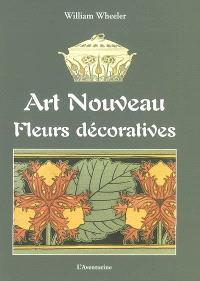 Art nouveau : fleurs décoratives