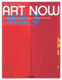 Art now. Volume 3, A cutting-edge selection of today's most exciting artists