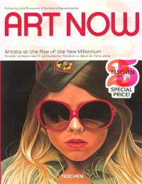 Art now, Art now : 81 artists at the rise of the new millenium = Art now : 81 Künstler zu Beginn des 21 jarhunderts = Art now : 81 artistes au début du 21ème siècle