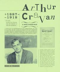 Arthur Cravan, 1887-1918 : le neveu d'Oscar Wilde : exposition, Strasbourg, Musée d'art moderne et contemporain, 18 novembre 2005-26 février 2006