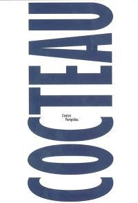 """Cocteau : catalogue de l'exposition """"Jean Cocteau, sur le fil du siècle"""""""