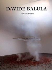 Davide Balula, Stomach rainbow