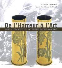 De l'horreur à l'art : dans les tranchées de la Première Guerre mondiale