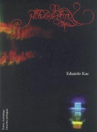 Eduardo Kac, Hodibis Potax