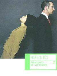 Fragilités : exposition Printemps de septembre, Toulouse, 27 sept.-13 oct. 2002