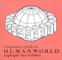 Humanworld expliqué aux enfants = A beginner's guide to Humanworld
