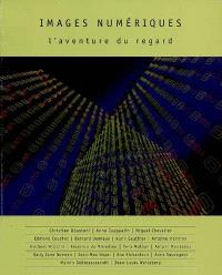 Images numériques : l'aventure du regard, conférences 1996-1997, mastère espaces plastiques-espaces munériques