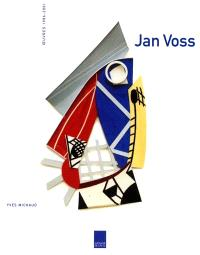 Jan Voss : oeuvres 1986-2001
