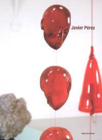 Javier Pérez : Hybrids : exposition, Genève, Galerie Guy Bärtschi, 15 septembre au 22 octobre 2005