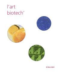 L'art biotech'