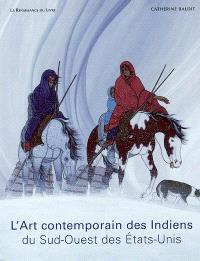 L'art contemporain des Indiens du Sud-Ouest des Etats-Unis