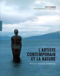 L'artiste contemporain et la nature : parcs et paysages européens