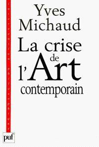 La crise de l'art contemporain