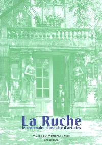 La Ruche : cité d'artistes au regard tendre, 1902-2002