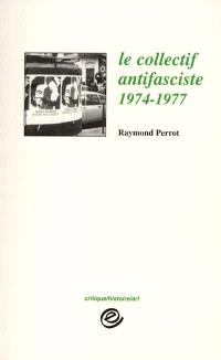 Le collectif antifasciste : 1974-1977