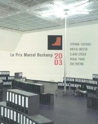 Le prix Marcel Duchamp 2003 : Stéphane Couturier, Mathieu Mercier, Claude Lévêque, Pascal Pinaud, Eric Poitevin : exposition, Paris, Centre Georges-Pompidou, 10 décembre 2003-9 février 2004