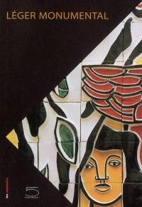 Léger monumental : exposition, Toulouse, Espace d'art moderne et contemporain, 8 mars-4 septembre 2005