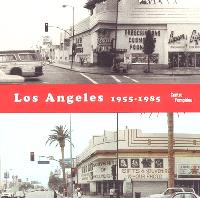 Los Angeles, 1955-1985 : naissance d'une capitale artistique : exposition, Paris, Centre Georges Pompidou, 8 mars-17 juillet 2006