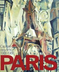 Paris, capitale des arts 1900-1968 : exposition, Londres, Royal Academy of arts, 26 janvier-19 avril 2002, Bilbao, Museo Guggenheim, 21 mai-3 sept. 2002