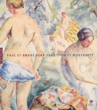 Paul et André Vera : tradition et modernité