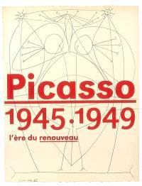 Picasso, 1945-1949 : l'ère du renouveau