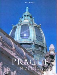 Prague fin de siècle : 1890-1914
