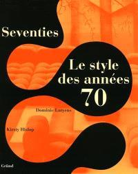 Seventies, le style des années 70
