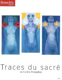 Traces du sacré, au Centre Pompidou