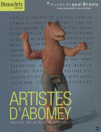 Artistes d'Abomey : dialogue sur un royaume africain